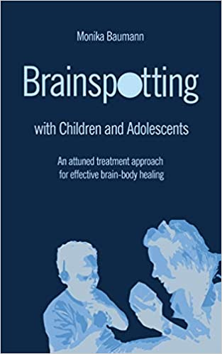 Brainspotting with children and adolescents